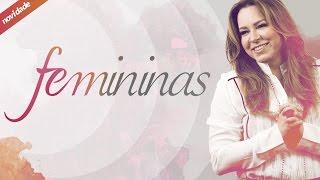 Culto Femininas - 30/03/16 (Pra. Helena Tannure)