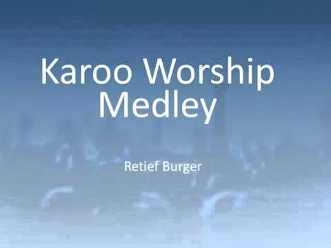 Karoo Worship Medley  Retief Burger