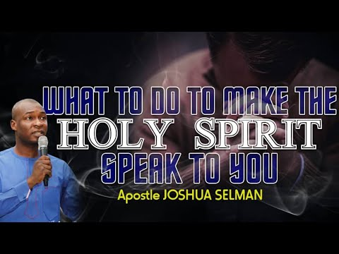 Download WHAT TO DO TO MAKE THE HOLY SPIRIT SPEAK TO YOU