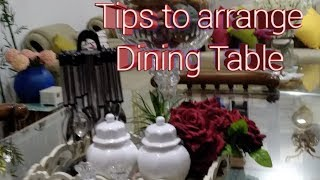 How to decorate Dining Table / Tips to decorate Dining Table #howtodecoratediningtable