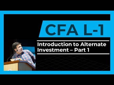 CFA Level 1 | Introduction to Alternate Investments | Part 1