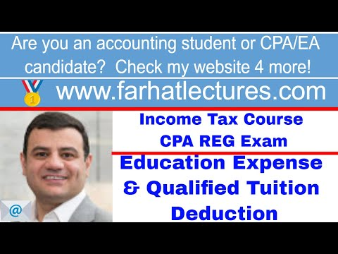 Education Expense | Qualified Tuition Deduction | Tax Cuts And Jobs Act 2017 TCJA |Income Tax Course