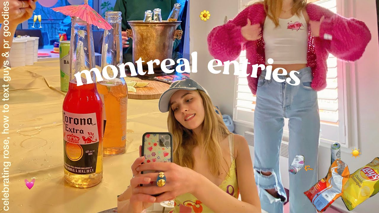 montreal entries | celebrating rose, how to text guys & pr goodies