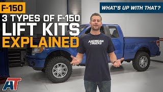 Which Type of F150 Lift Kit Is Right For Your Truck - What's Up With That?