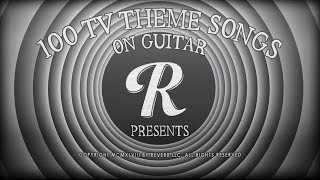 100 TV Theme Songs on Guitar