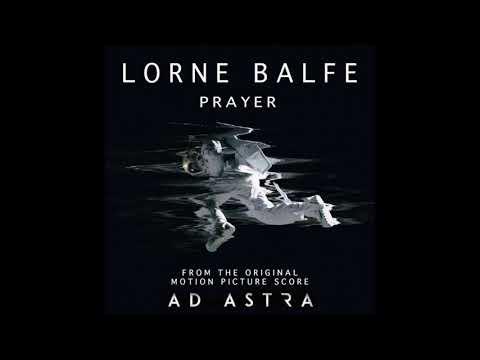 Lorne Balfe - Prayer | Ad Astra OST