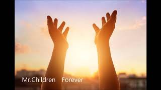 Mr.Children 「Forever」