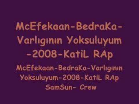 Download McEfekaan-BedraKa-Varlıgının Yoksuluyum-2008-KatiL RAp
