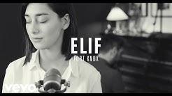 Elif - Fort Knox (Akustik Session)