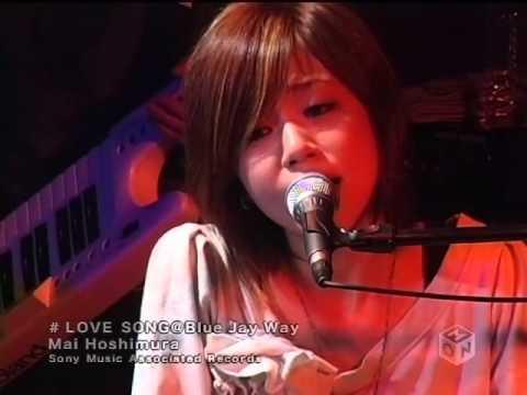 Mai Hoshimura - Love Song@Blue Jay Way