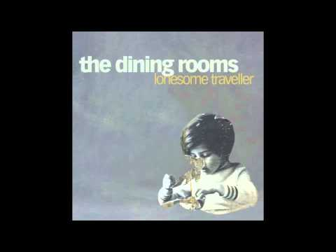The Dining Rooms - We Are The Music Makers