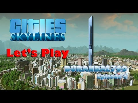 Cities Skylines Ep04 - New Districts, Giant Squirrels