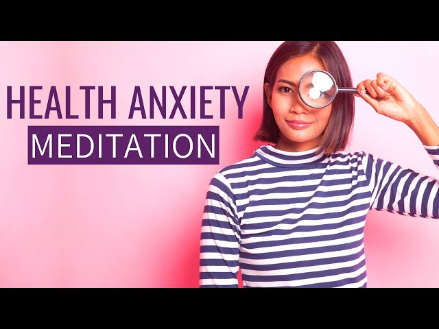 Health Anxiety Meditation (includes AFFIRMATIONS for Health Anxiety) Female voice