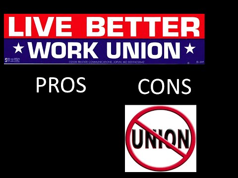 Pros and Cons of Unions