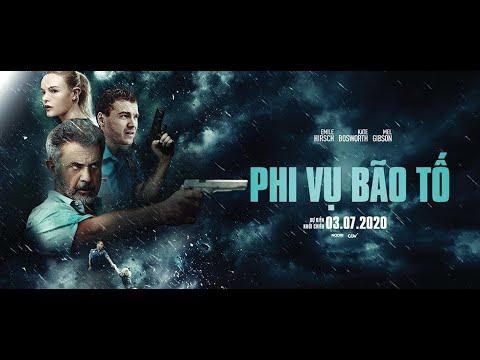 FORCE OF NATURE –  PHI VỤ BÃO TỐ – Trailer Chính Thức – KC:03.07..2020