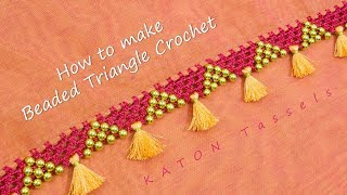 Beaded Triangle Crochet | Latest Saree Kuchu / Krosha Design | Tamil