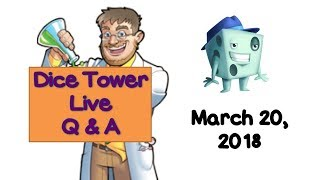 Live Q & A with Tom Vasel - March 20, 2018