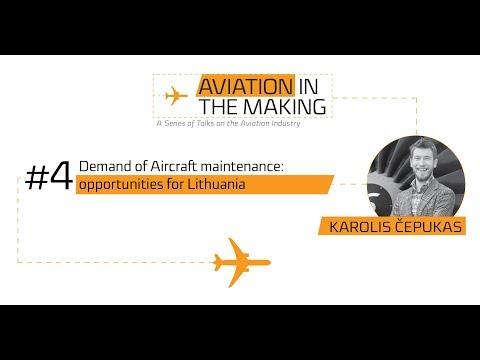 Karolis Čepukas: Demand of Aircraft maintenance: opportunities for Lithuania