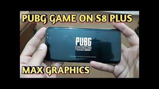 Pubg on galaxy s8+ extream fps and HDR graphics no lag quick loading easy kills