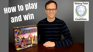 7 Wonders - How to play and win