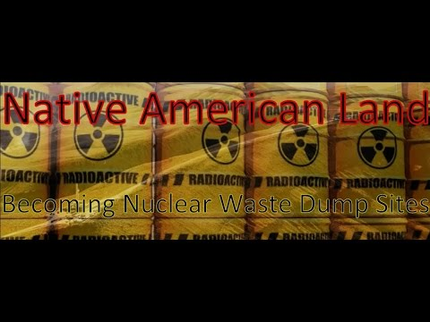 Native American Shoshone and Paiute Lands Nuclear Waste Genocide Disaster