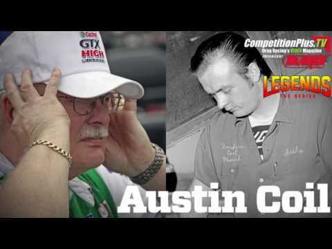 LEGENDS: THE SERIES - THE LEGEND OF AUSTIN COIL