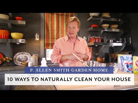 10-natural-ways-to-clean-and-freshen-home-(p.-allen-smith)