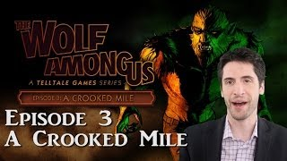 The Wolf Among Us - Episode 3: A Crooked Mile game review