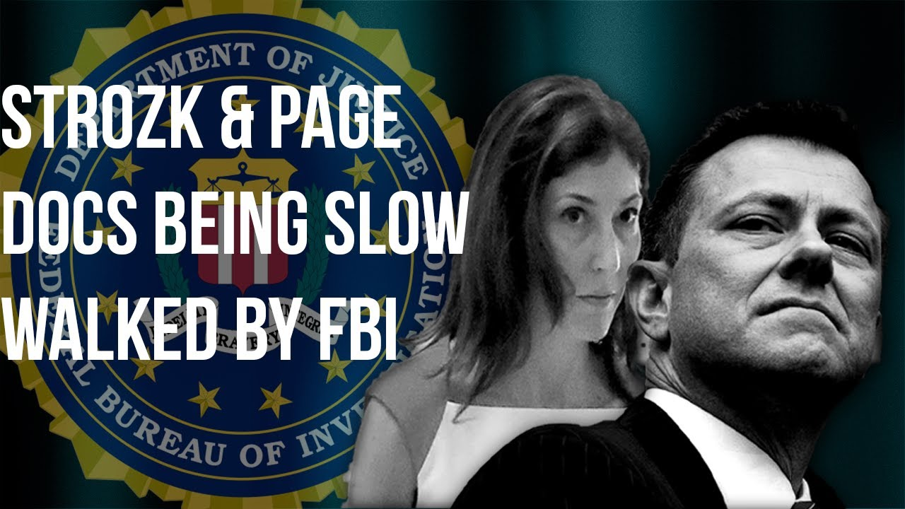Judicial Watch FBI SLOW ROLLING Page-Strzok Communications Release! | Tom Fitton