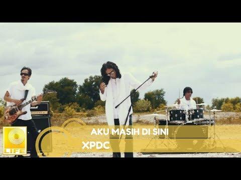 XPDC - AKU MASIH DI SINI (OFFICIAL AUDIO)