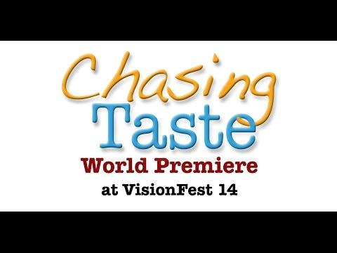 Chasing Taste World Premiere Screening @ VisionFest 14
