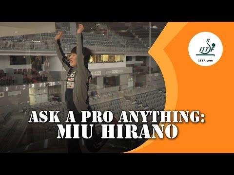 Ask A Pro Anything - Miu Hirano