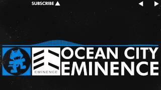 Repeat youtube video [Trance] - Eminence - Ocean City [Monstercat Release]