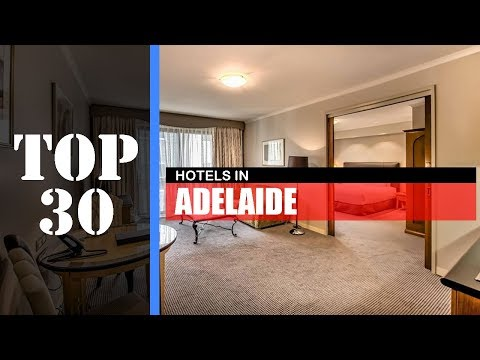 TOP 30 ADELAIDE Best Hotels | Places To Stay