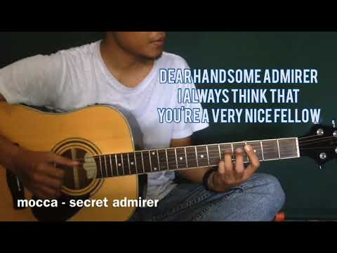 Mocca - Secret Admirer (Gitar Cover / Karaoke)