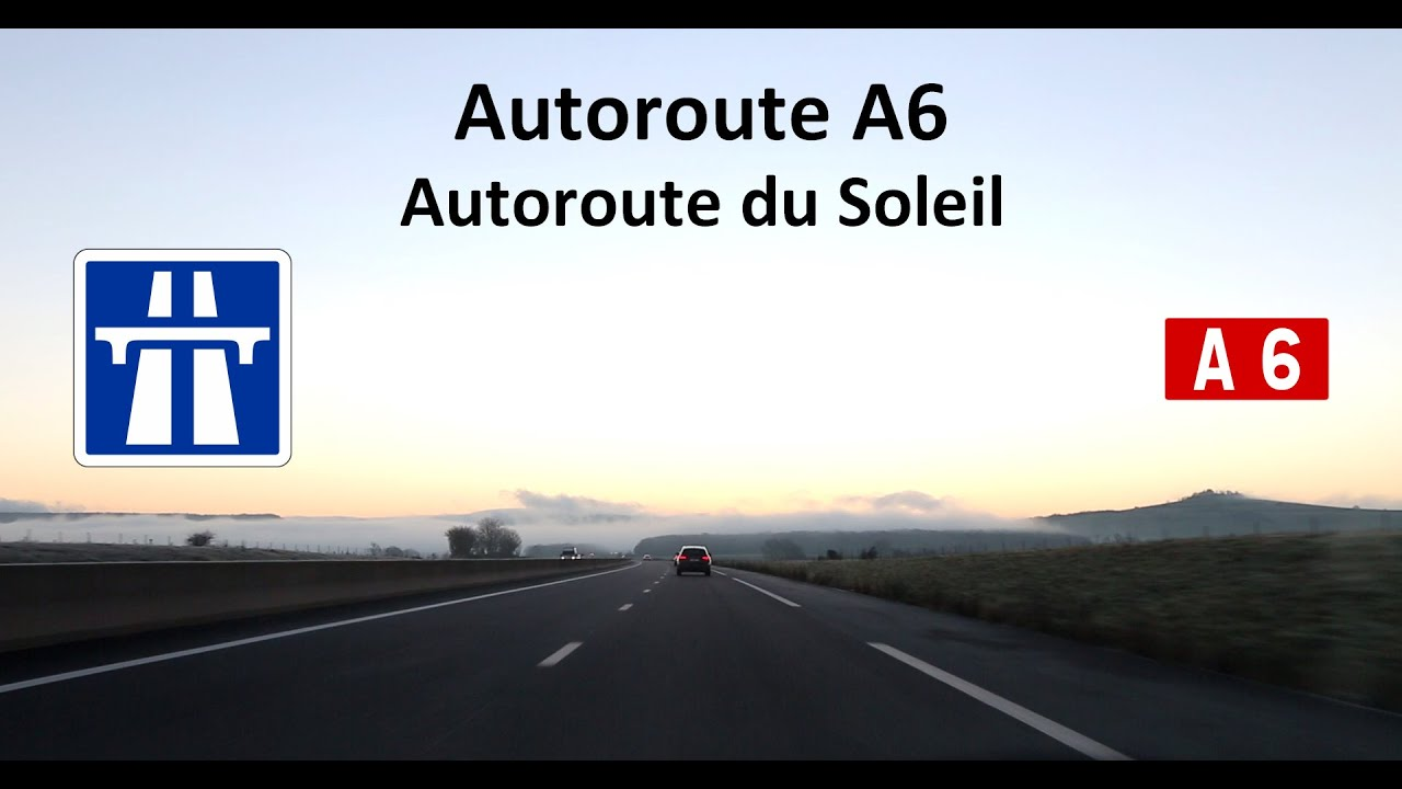 2016 04 autoroute du soleil a6 auxerre beaune youtube. Black Bedroom Furniture Sets. Home Design Ideas