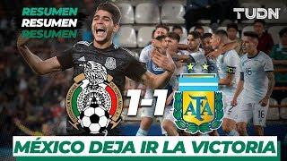 Resumen y Goles   México 1 - 1 Argentina   Amistoso Internacional Sub 22   TUDN
