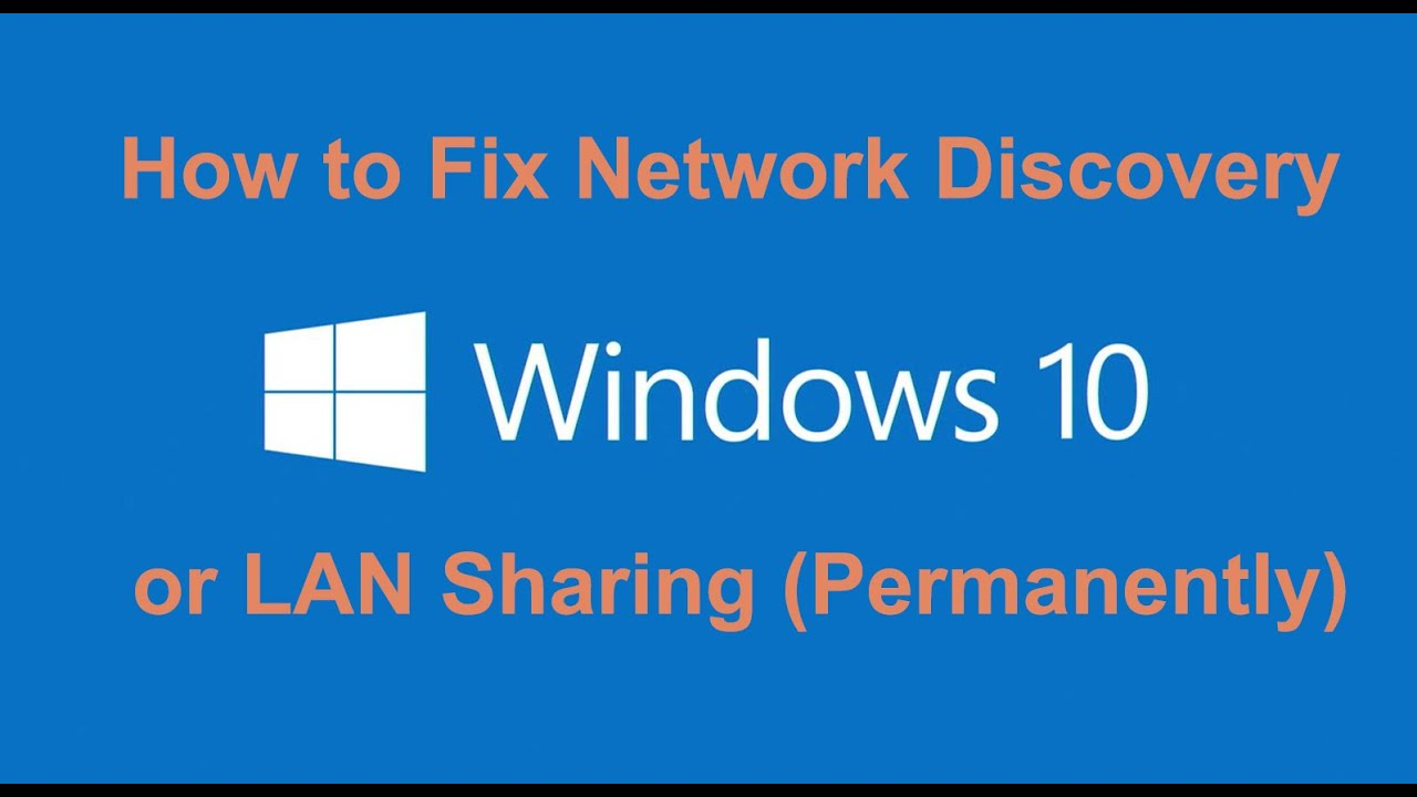 How to Fix Network Discovery or LAN Sharing on Windows 10
