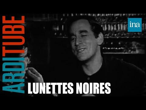 Lunettes noires pour nuits blanches : émission du 24 juin 1989  Archive INA