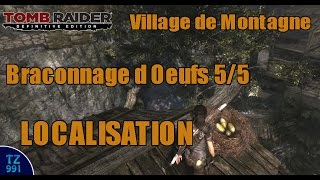 Gambar cover [Localisation] Tomb Raider Definitive Edition - Braconnage d Oeufs 5/5 - Village de Montagne