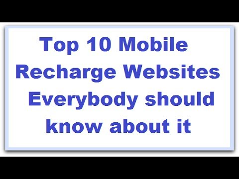 "Top 10 Best Mobile Recharge Websites in the World ""Top Mobile Recharge Website 2017"""