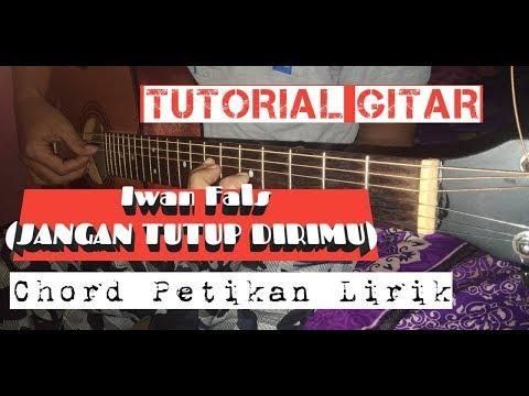 Free Download Tutorial Gitar - Iwan Fals (jangan Tutup Dirimu) Mp3 dan Mp4