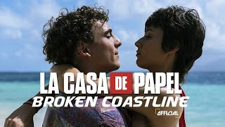 Down Like Silver - Broken Coastline (Lyrics / Lyric Video) • La Casa De Papel | S3 Soundtrack