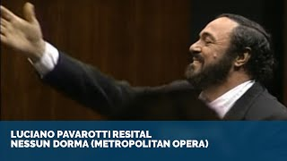 Download Luciano Pavarotti Recital - Nessun Dorma | Metropolitan Opera/New York ᴴᴰ Mp3