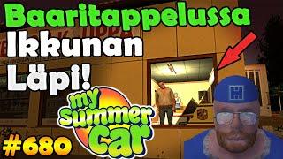 My Summer Car 680  Baaritappelussa Ikkunan Läpi