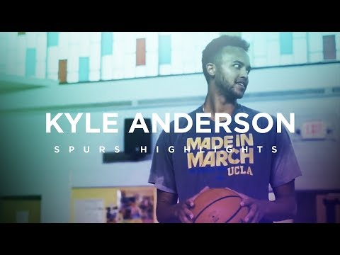 Kyle Anderson Spurs Highlights