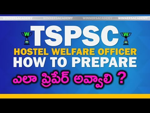 Hostel Welfare Officers TSPSC Exam  - How to Prepare ?