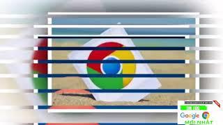 Tin Tức Google Chrome Mới Nhất : 2 cách giúp Google Chrome đỡ 'ngốn' RAM - Proshow Liveshow Video
