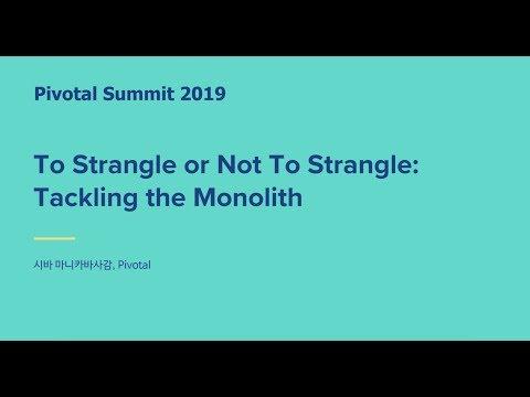 서울 - Tackling the Monolith - Siva Manickavasagam