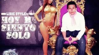 Hoy Me Siento Solo (Regg.Romantico) - Liric Style (PROD.BY.L.GLOCK) REGG.ECUA